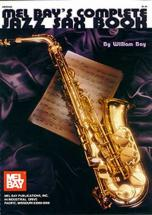 Bay William - Complete Jazz Sax Book - Saxophone