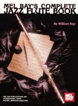 Bay William - Complete Jazz Flute Book - Flute