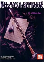 Bay William - Complete Jazz Clarinet Book - Clarinet