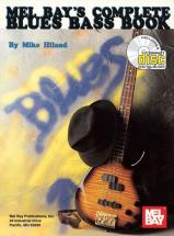 Hiland Mike - Complete Blues Bass Book + Cd - Electric Bass