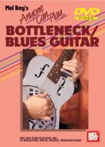Van Nuys James - Anyone Can Play Bottleneck Blues Guitar - Guitar