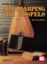 Stober Carol - Autoharping The Gospels - Harp