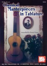 Franco Dennis - Classical Masterpieces In Tablature - Guitar