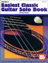 Murdick Kent - Easiest Classic Guitar Solo Book + Cd - Guitar