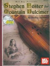 Stevens Shelley - Stephen Foster For Mountain Dulcimer + Cd - Dulcimer