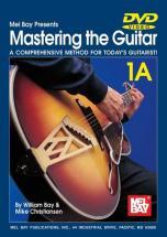 Bay William - Mastering The Guitar Book 1a + Dvd - Guitar