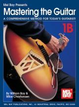 Bay William - Mastering The Guitar Book 1b (spiral) + Cd - Guitar
