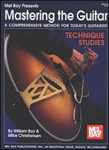 Bay William - Mastering The Guitar - Technique Studies - Guitar