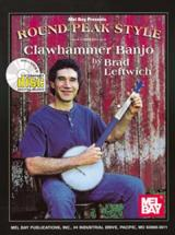 Leftwich Brad - Round Peak Style Clawhammer Banjo + Cd - Banjo