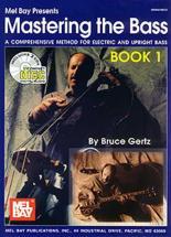Gertz Bruce - Mastering The Bass Book 1 + Cd - Bass