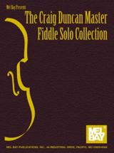 Duncan Craig - The Craig Duncan Master Fiddle Solo Collection - Fiddle