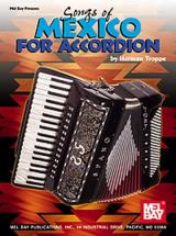 Troppe Herman - Songs Of Mexico For Accordion - Accordion