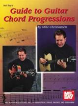 Christiansen Mike - Guide To Guitar Chord Progressions - Guitar