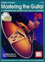 Bay William - Mastering The Guitar Book 2b + Cd - Guitar