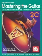Bay William - Mastering The Guitar Book 2c + Cd - Guitar