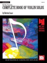 Burton Isaac - Complete Book Of Violin Solos - Violin Part - Violin