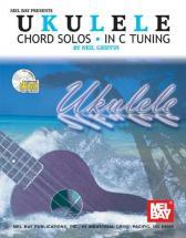 Griffin Neil - Ukulele Chord Solos In C Tuning + Cd - Ukulele