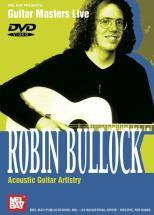 Bullock Robin - Robin Bullock - Acoustic Guitar Artistry - Guitar
