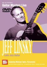 Linsky Jeff - Latin Jazz Guitar - Guitar