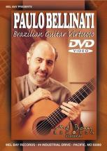 Bellinati Paulo - Brazilian Guitar Virtuoso - Guitar