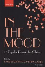 In The Mood - 17 Jazz Classics For Choirs - Satb Et Piano