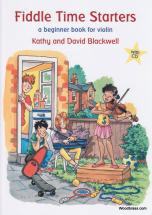 Blackwell Kathy & David - Fiddle Time Starters + Cd - Violon