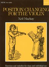 Mackay Neil - Position Changing For The Violin - Violon