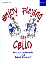 Martindale Margaret / Cracknell Robert - Enjoy Playing The Cello - Violoncelle