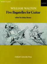 Walton William - Five Bagatelles For Guitar - Guitare