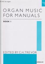 Trevor C.h. - Organ Music For Manuals Book 1