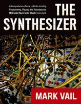 Vail Mark - The Synthesizer - A Comprehensive Guide