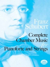 Schubert Franz - Complete Chamber Music For Piano And Strings