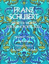Schubert F. - Shorter Works - Piano