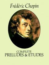 Chopin F. - Complete Preludes Et Etudes - Piano