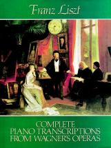 Liszt F. - Complete Piano Transcriptions From Wagner