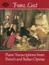 Liszt F. - Piano Transcriptions From French And Italian Operas