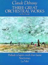 Debussy C. - Three Great Orchestra Works : Prelude A L