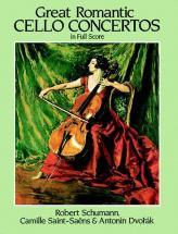 Schumann/saint-saens/dvorak - Great Romantic Cello - Full Score