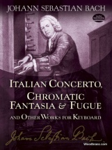 Bach J.s. - Italian Concerto, Chromatic Fantasia And Fugue And Othe Works - Keyboard