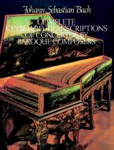 Bach J.s. - Complete Keyboard Transcriptions Of Concertos By Baroque Composer - Piano
