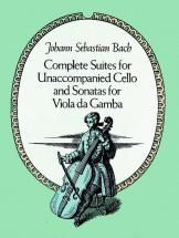 Bach J.s. - Complete Suites For Unaccompanied Cello And Sonata For Viola Da Gamba