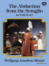 Mozart W.a. - The Abduction From The Seraglio - Full Score