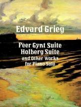 Grieg E. - Peer Gynt Suite, Holdberg Suite Et Autres Pieces - Piano
