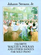 Strauss J. - Favorite Waltzes, Polkas And Other Dances - Piano