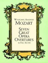 Mozart W.a. - 7 Great Opera Overtures - Full Score
