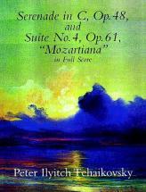 Tchaikowsky P.i. - Serenade Op.48, Suite Op.61 N°4 - Full Score