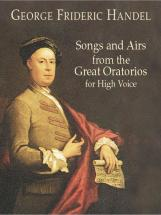 Haendel G.f. - Songs & Airs From Great Oratorio For High Voice