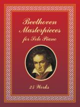 Beethoven L.van - Masterpieces, 25 Works - Piano Solo