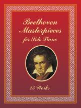Beethoven L.van - Masterpieces, 25 Works - Piano Solo