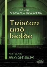 Wagner Richard - Tristan Und Isolde - Vocal Score
